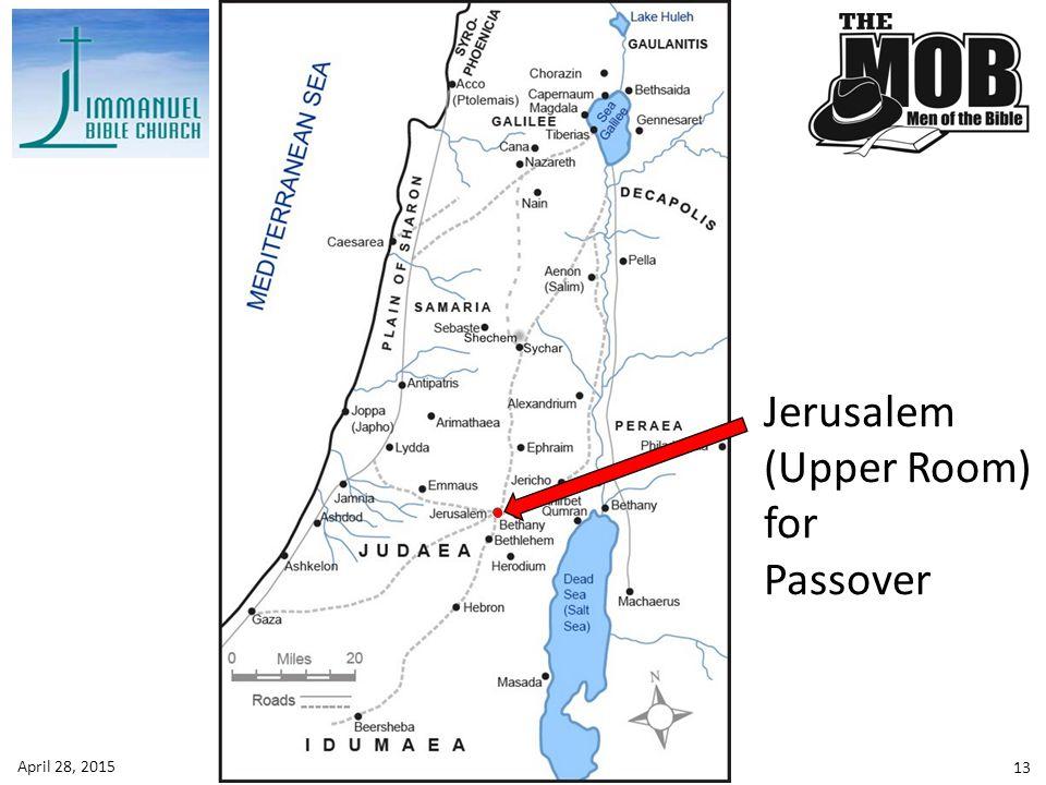 Jerusalem (Upper Room) for Passover 13 April 28, 2015