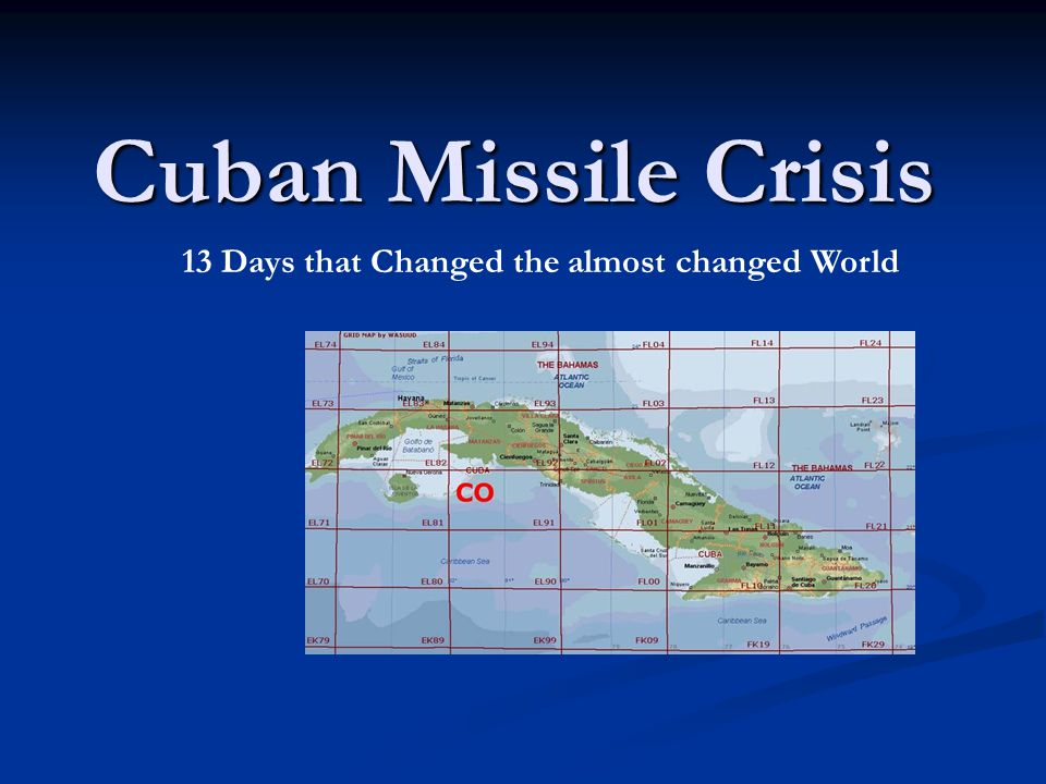 The Cuban Missile Crisis brought the world to the brink of nuclear war in October 1962.