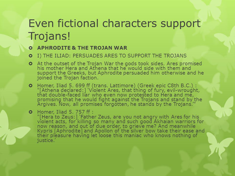 Even fictional characters support Trojans.