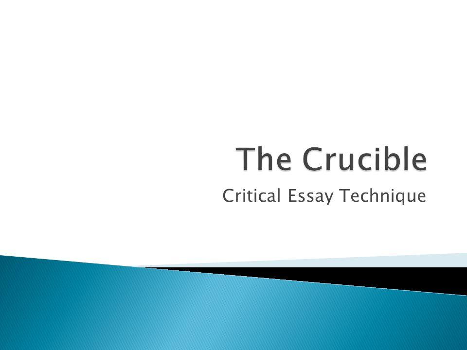 Critical Essay Technique