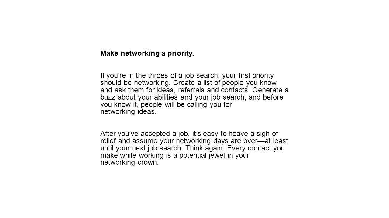 Make networking a priority.