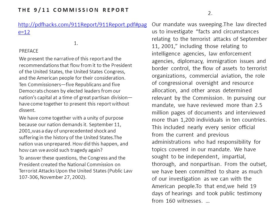 1. PREFACE We present the narrative of this report and the recommendations that flow from it to the President of the United States, the United States