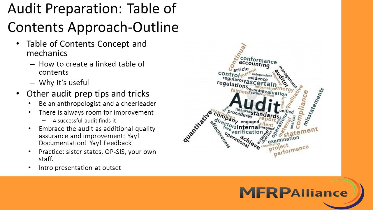 Audit Preparation: Table of Contents Approach-Outline Table of Contents Concept and mechanics – How to create a linked table of contents – Why it's us