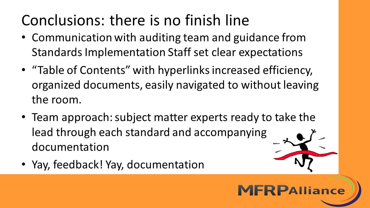"""Communication with auditing team and guidance from Standards Implementation Staff set clear expectations """"Table of Contents"""" with hyperlinks increased"""