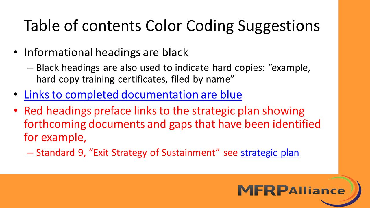 """Table of contents Color Coding Suggestions Informational headings are black – Black headings are also used to indicate hard copies: """"example, hard cop"""