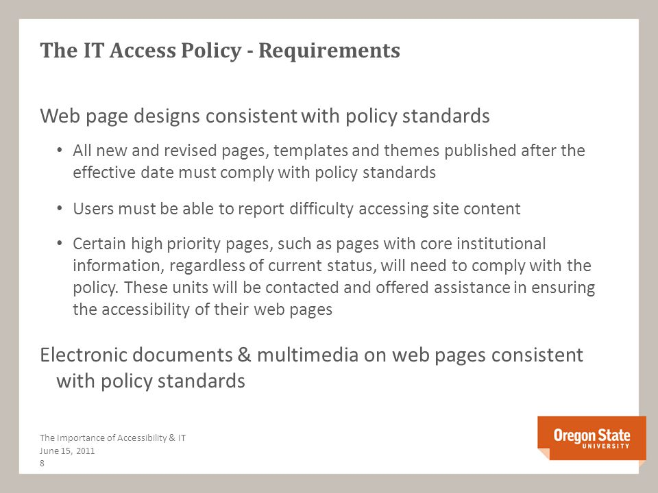 The IT Access Policy How Was It Developed.