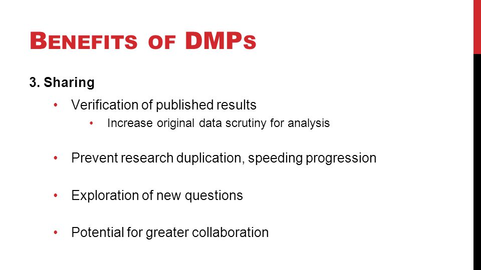 B ENEFITS OF DMP S 3.