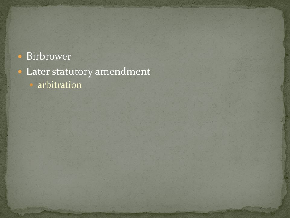 Birbrower Later statutory amendment arbitration