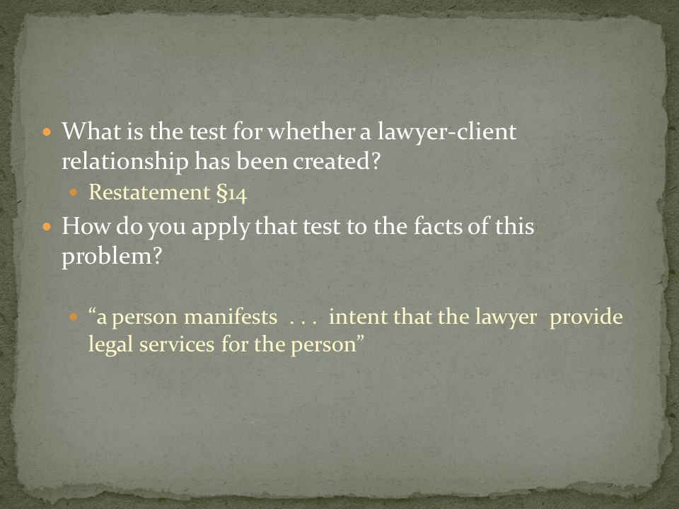 What is the test for whether a lawyer-client relationship has been created.