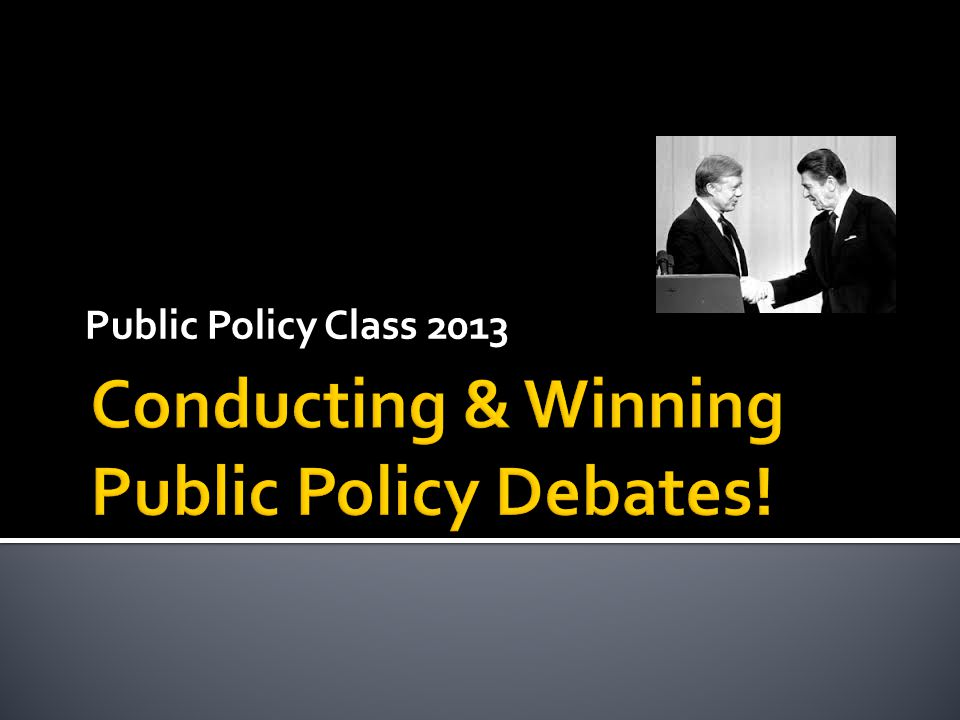 Public Policy Class 2013