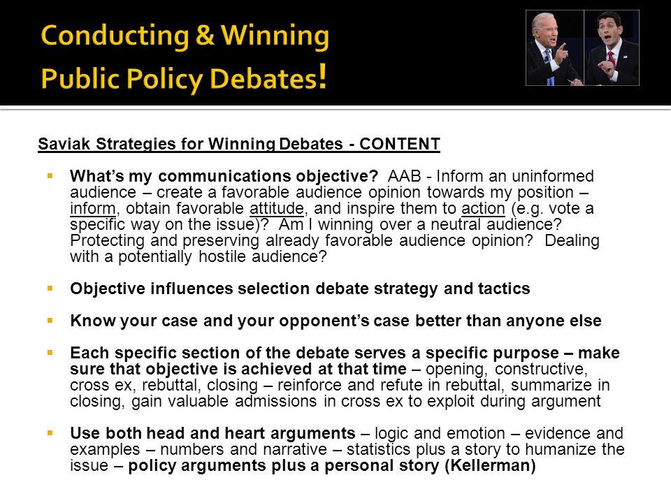 Saviak Strategies for Winning Debates - CONTENT  What's my communications objective.