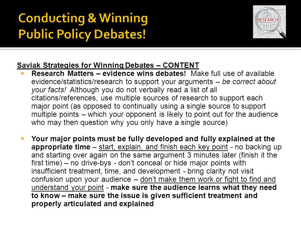 Saviak Strategies for Winning Debates – CONTENT  Research Matters – evidence wins debates.
