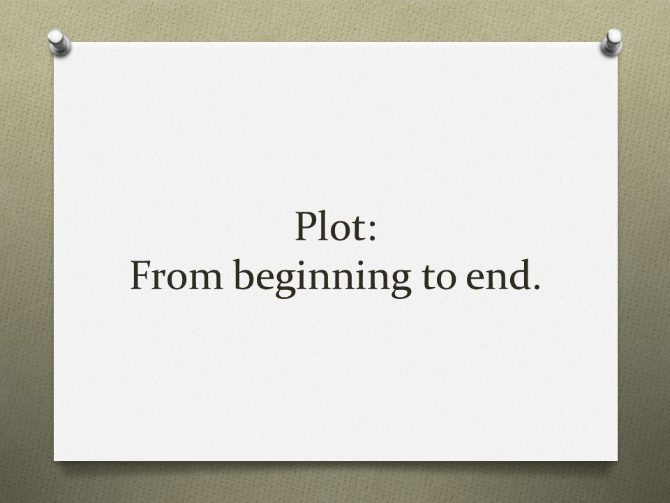 Plot refers to the chain of related events that take place in a story.