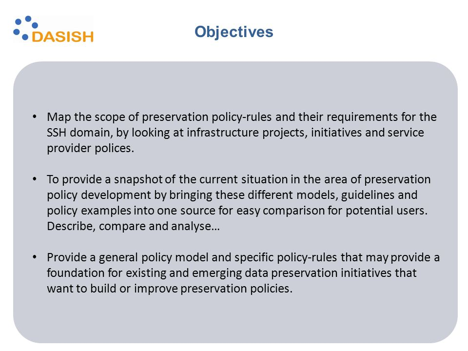 Map the scope of preservation policy-rules and their requirements for the SSH domain, by looking at infrastructure projects, initiatives and service p