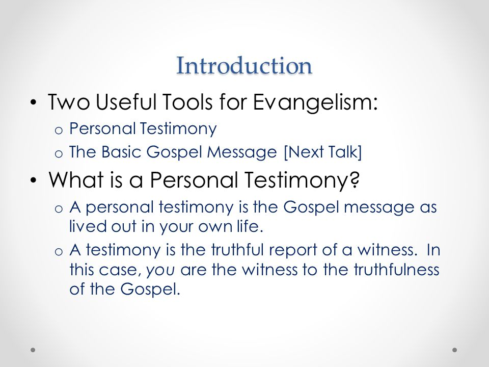 Why Is Your Personal Testimony Useful.1.