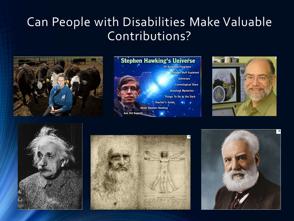 Can People with Disabilities Make Valuable Contributions?