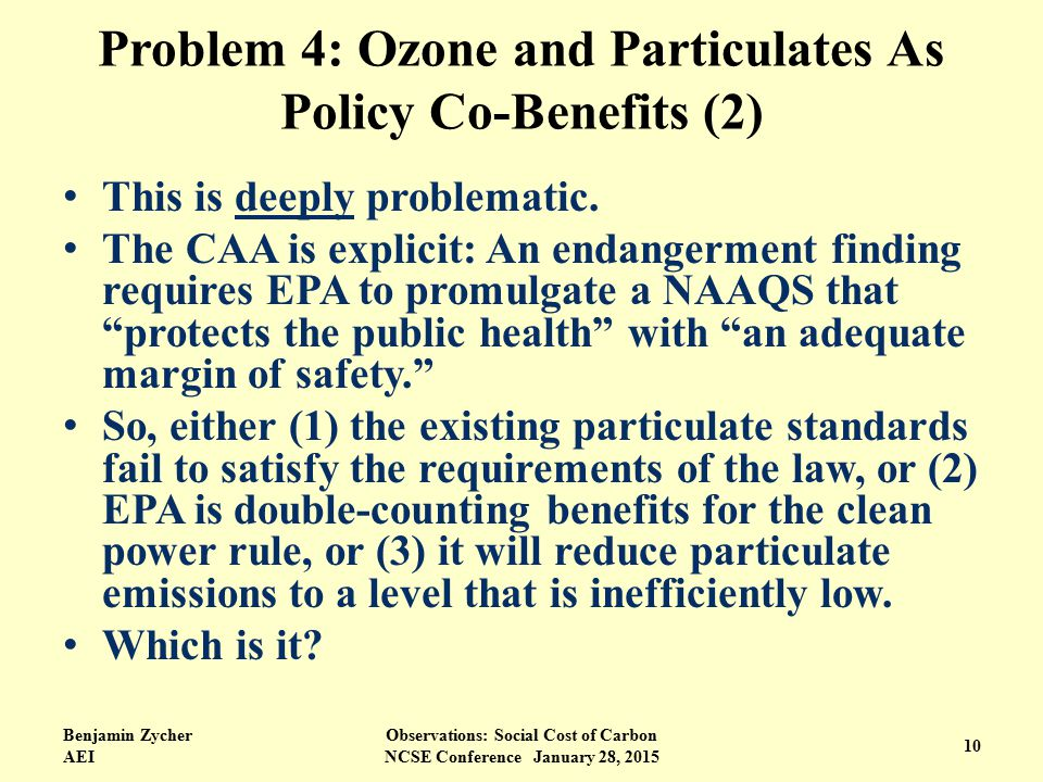 Problem 4: Ozone and Particulates As Policy Co-Benefits (2) This is deeply problematic.