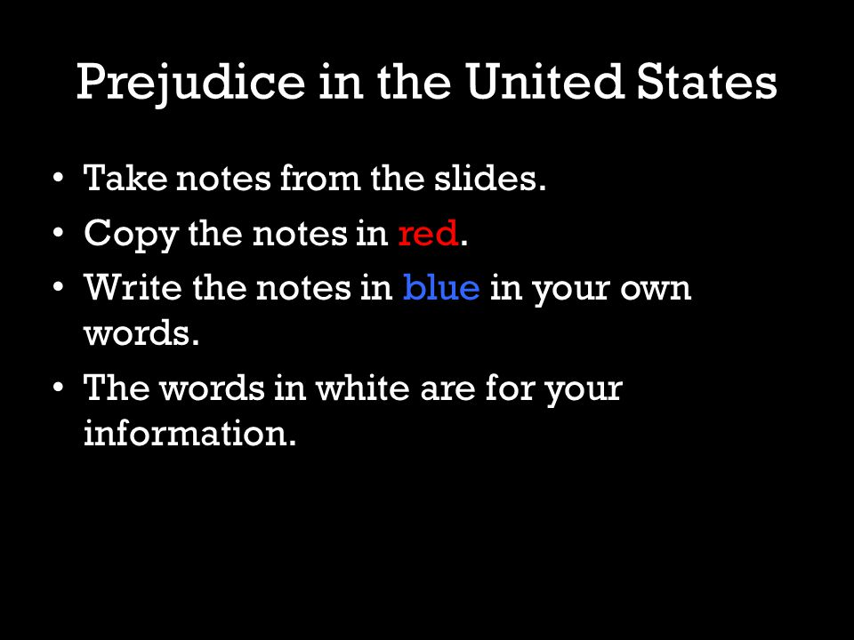 Take notes from the slides. Copy the notes in red.