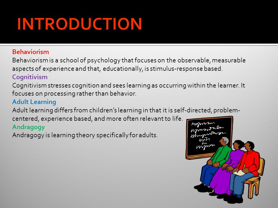 Knowles Theory According to Knowles, learning experiences should be designed so that:  Adults know why they need to learn something  Adults need to learn through their own experiences  Adults learn most often through problem-solving  Adults learn best when the topic is of interest or use to them on a personal level Overall, Andragogy focuses the learning experience for adults on the learning process, rather than on the content Andragogy, as a learning theory, is very important to those instructors who find adult learners in their classrooms.