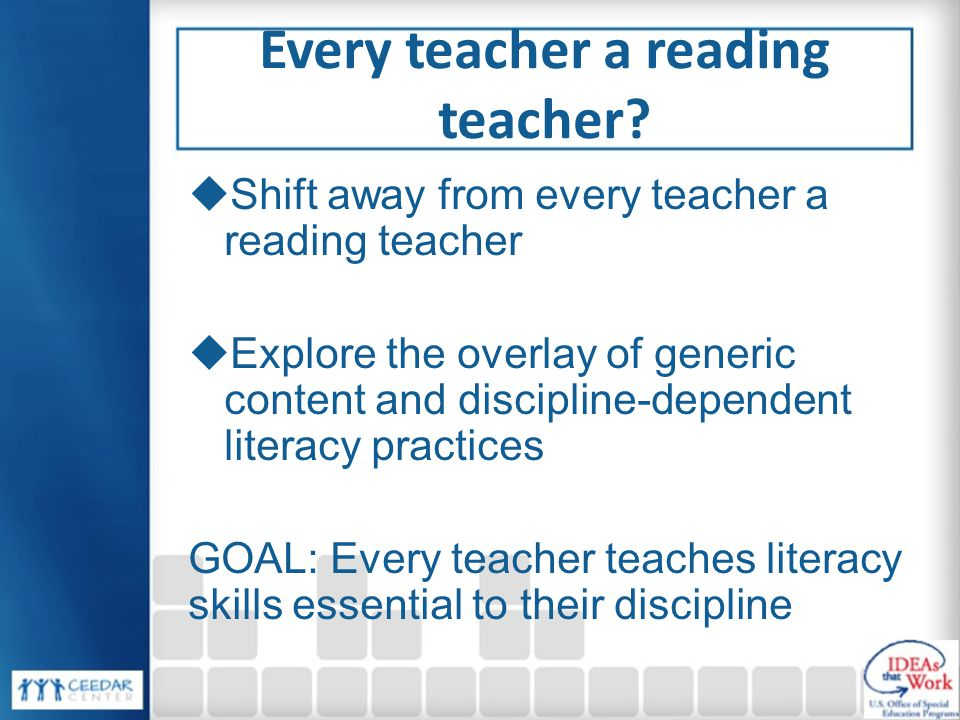 Every teacher a reading teacher.