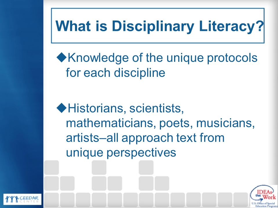 What is Disciplinary Literacy.