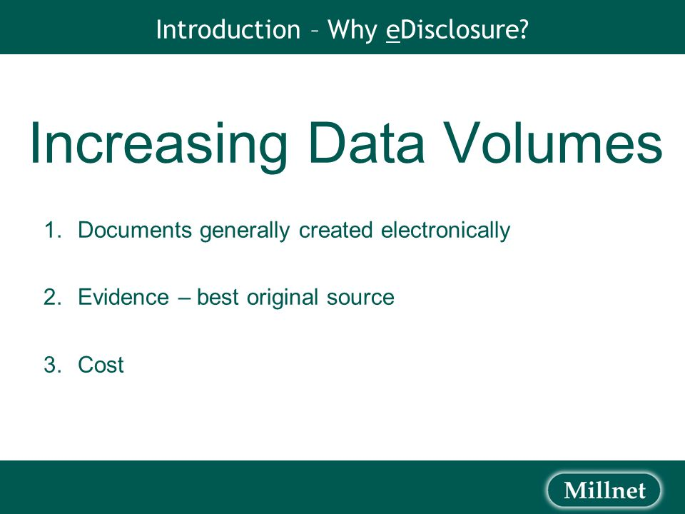Outline of Topics  Introduction  Civil Procedure Rules  IT issues  Metadata and file collection  File types  Keywords  Disclosure process