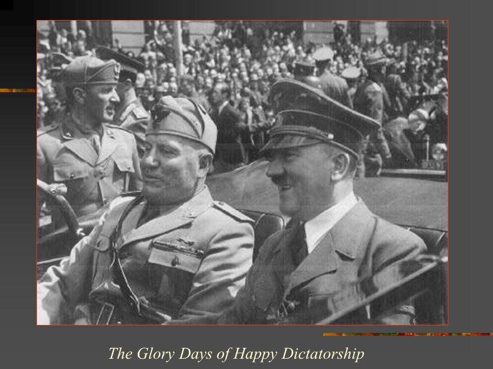 The Glory Days of Happy Dictatorship
