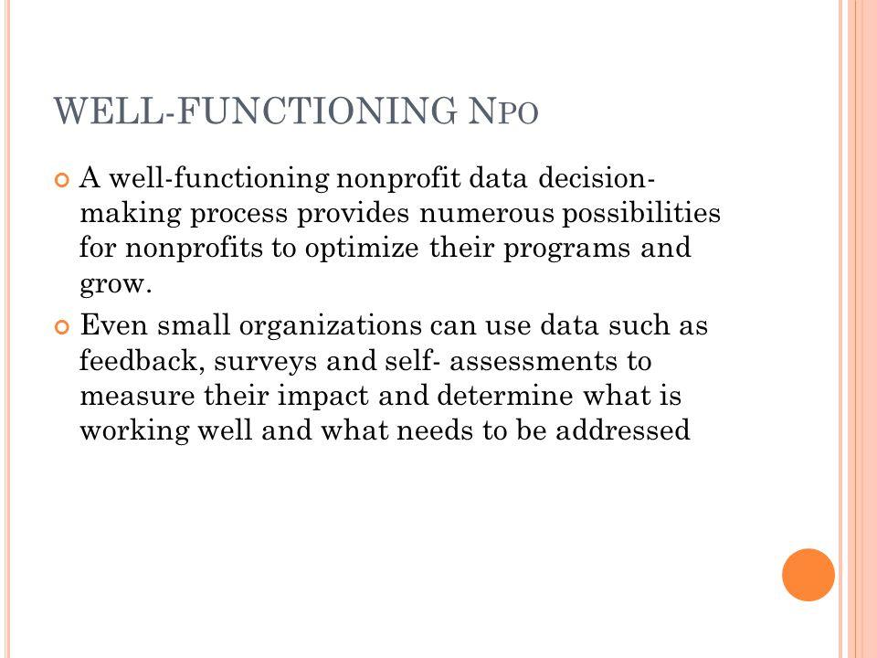 W HAT D ATA A RE NONPROFITS U SING .Nearly all nonprofits track some sort of metrics.