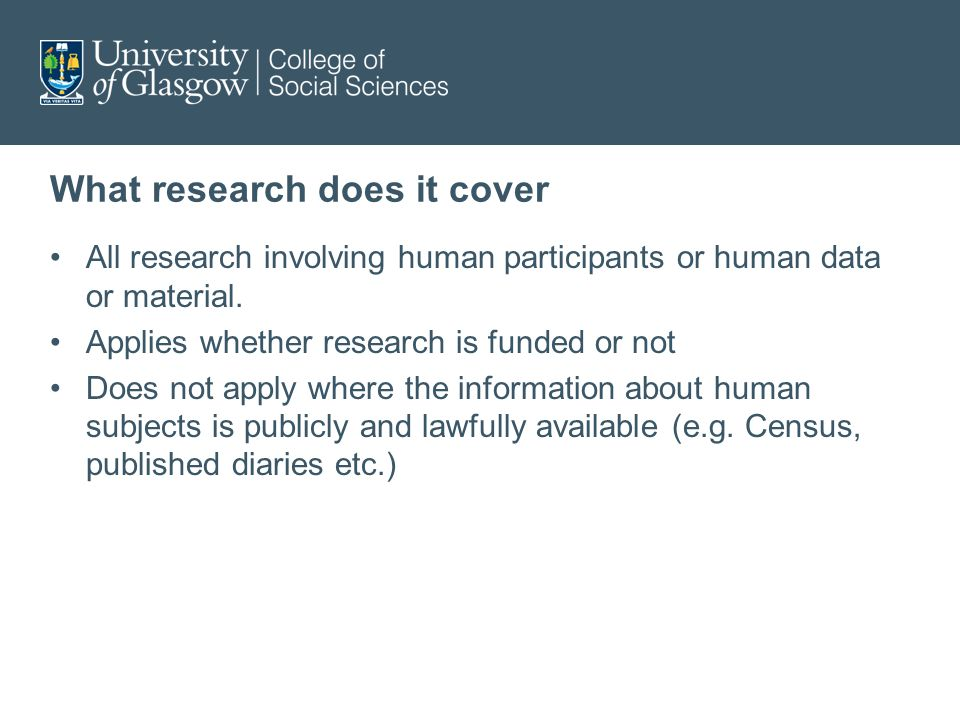What research does it cover All research involving human participants or human data or material.