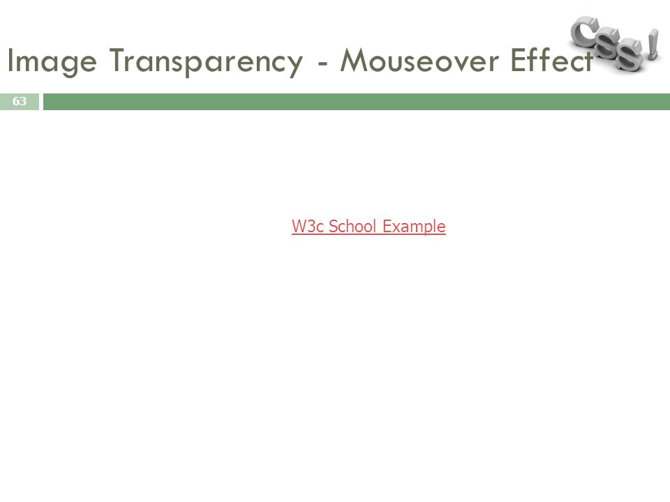 Image Transparency - Mouseover Effect 63 W3c School Example