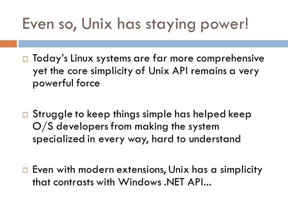 Even so, Unix has staying power.