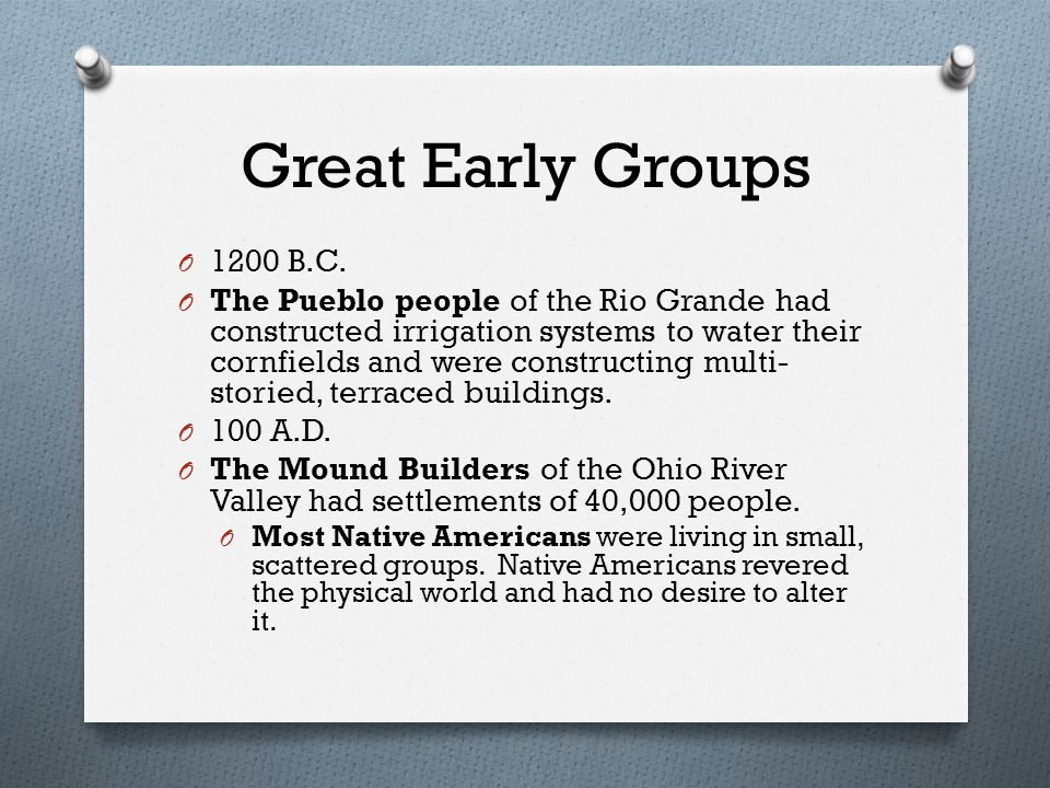 Great Early Groups O 1200 B.C.