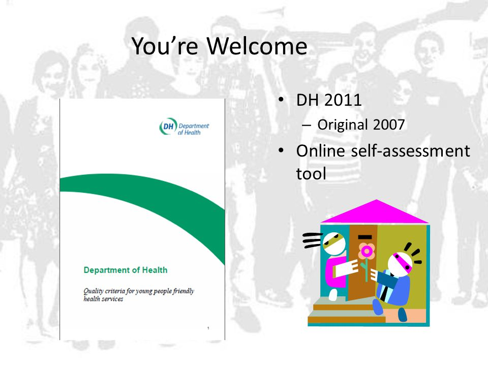 You're Welcome DH 2011 – Original 2007 Online self-assessment tool