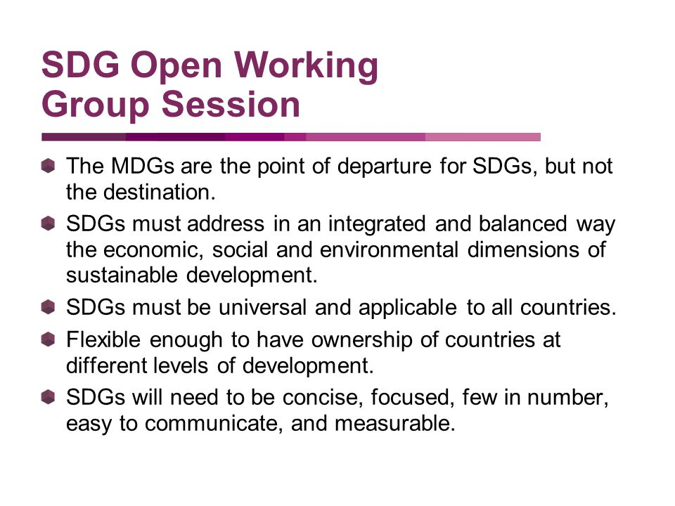 The MDGs are the point of departure for SDGs, but not the destination.