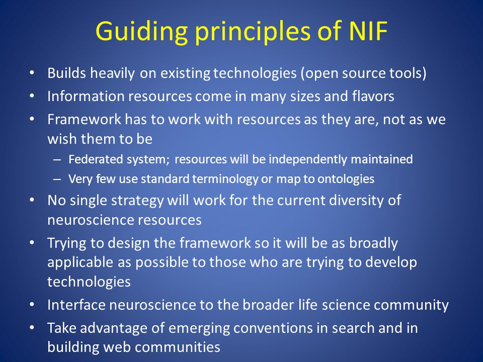 Registering a Resource to NIF Level 1 NIF Registry: high level descriptions from NIF vocabularies supplied by human curators Level 2 Access to deeper content; mechanisms for query and discovery; DISCO protocol Level 3 Direct query of web accessible database Automated registration Mapping of database content to NIF vocabulary by human
