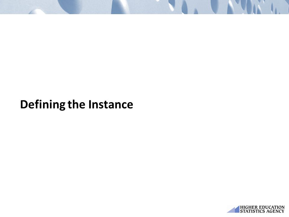 Defining the Instance