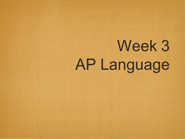 Week 3 AP Language