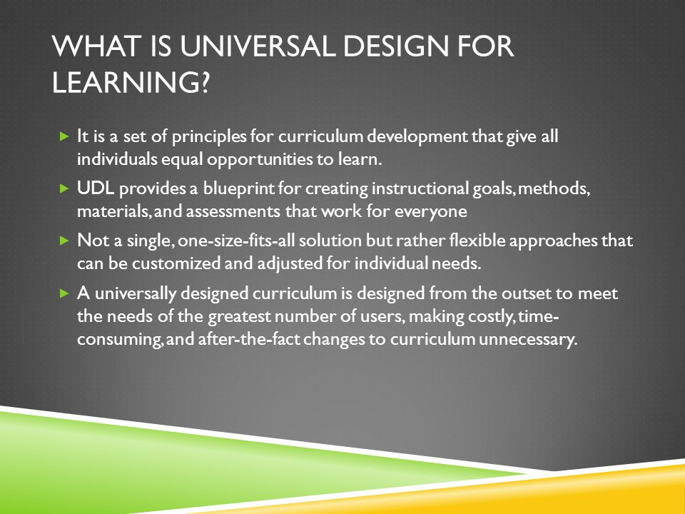 WHY IS UDL NECESSARY IN THE CLASSROOM.