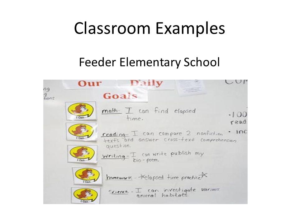 Classroom Examples Feeder Elementary School