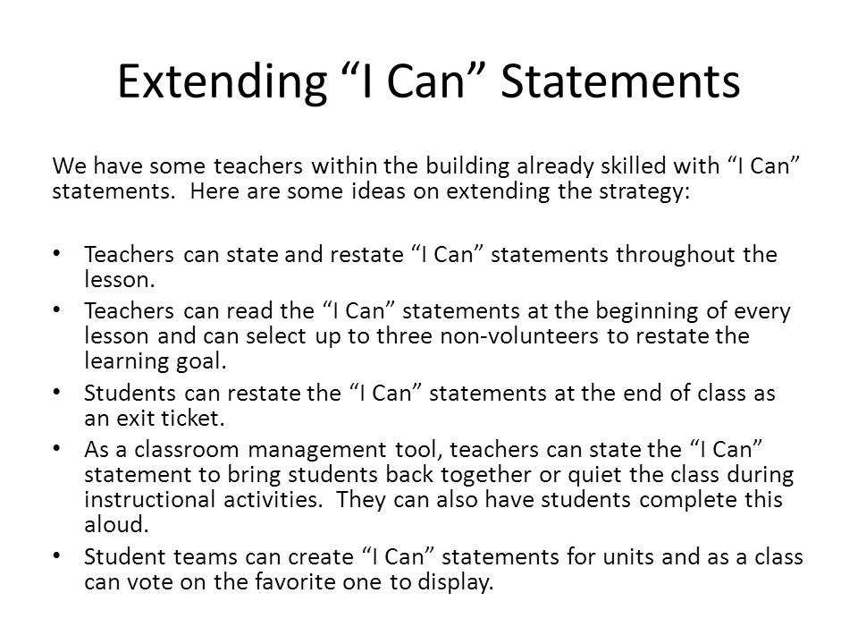 """Extending """"I Can"""" Statements We have some teachers within the building already skilled with """"I Can"""" statements. Here are some ideas on extending the s"""