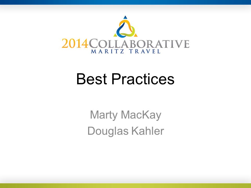 Best Practices Marty MacKay Douglas Kahler
