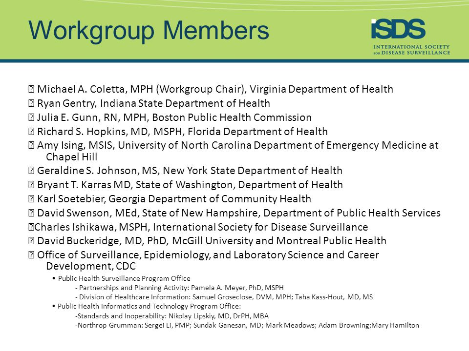 Workgroup Members ★ Michael A.