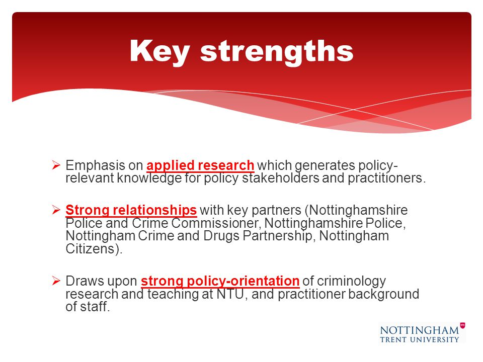  Emphasis on applied research which generates policy- relevant knowledge for policy stakeholders and practitioners.