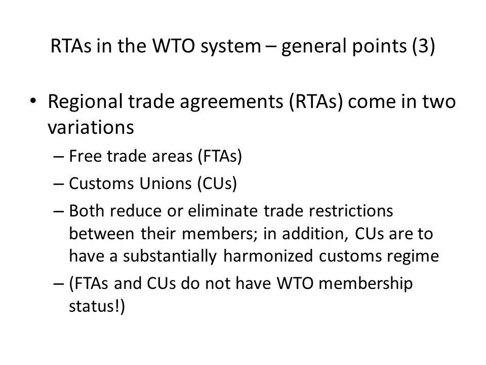 Country A FTA between Country A and Country B Eliminate restrictions on substantially all trade between A and B Country B