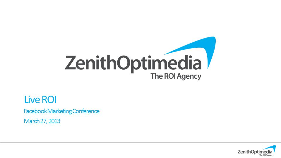 Live ROI Facebook Marketing Conference March 27, 2013