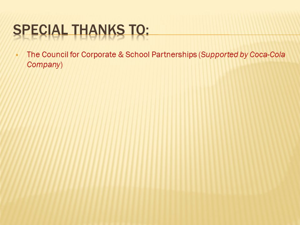  The Council for Corporate & School Partnerships (Supported by Coca-Cola Company)