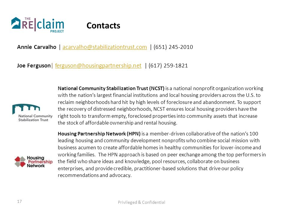 Contacts Annie Carvalho | acarvalho@stabilizationtrust.com | (651) 245-2010acarvalho@stabilizationtrust.com Joe Ferguson| ferguson@housingpartnership.