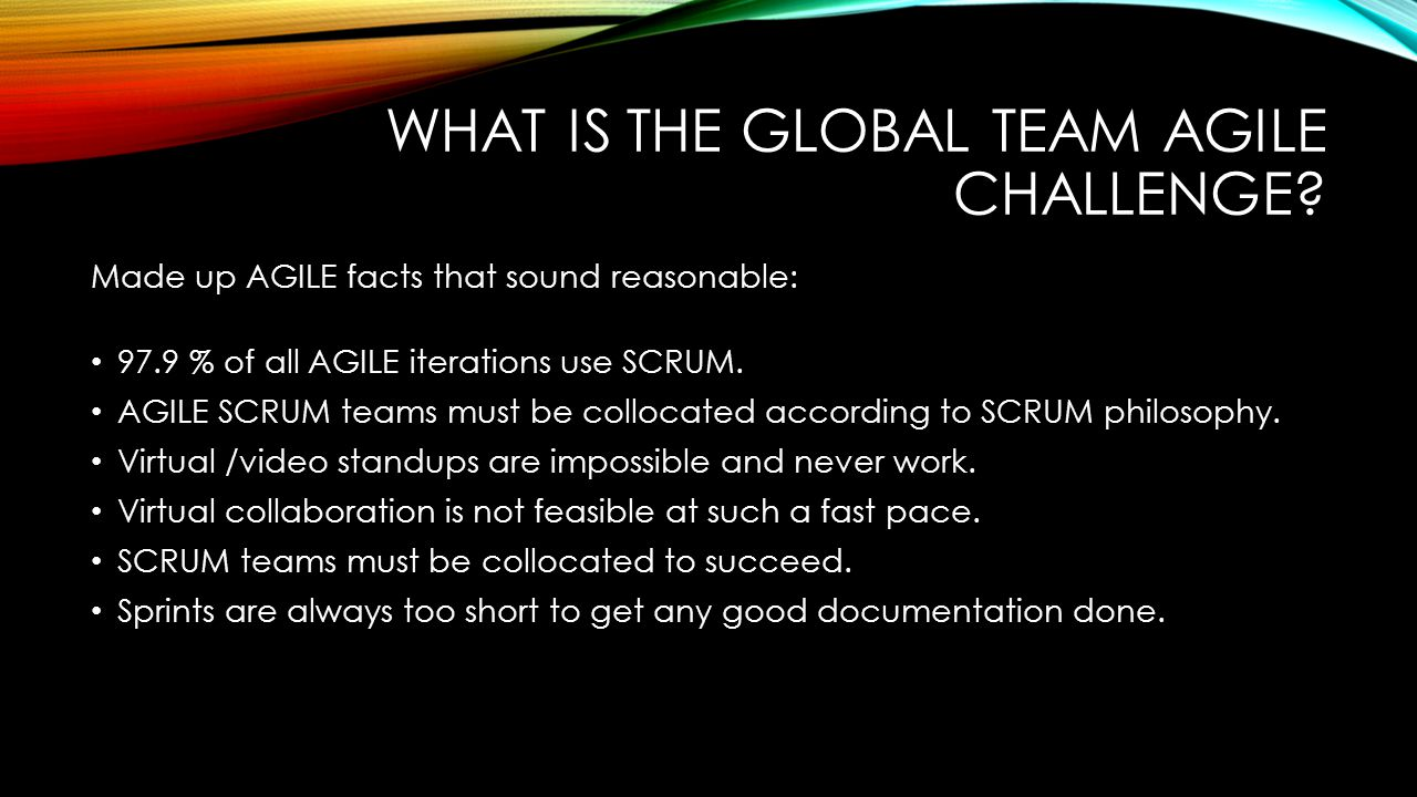 WHAT IS THE GLOBAL TEAM AGILE CHALLENGE.