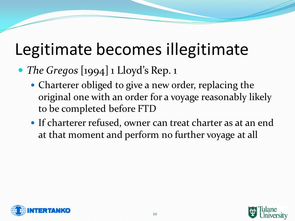 Legitimate becomes illegitimate The Gregos [1994] 1 Lloyd's Rep.