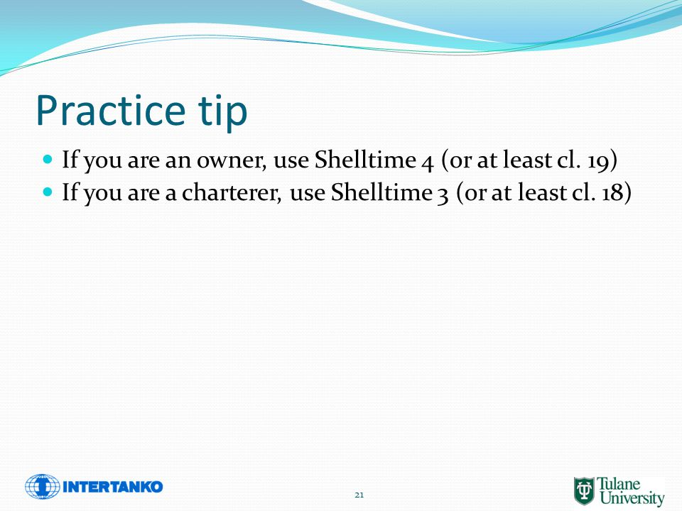 Practice tip If you are an owner, use Shelltime 4 (or at least cl.